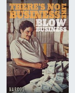 Narcos Blow Business
